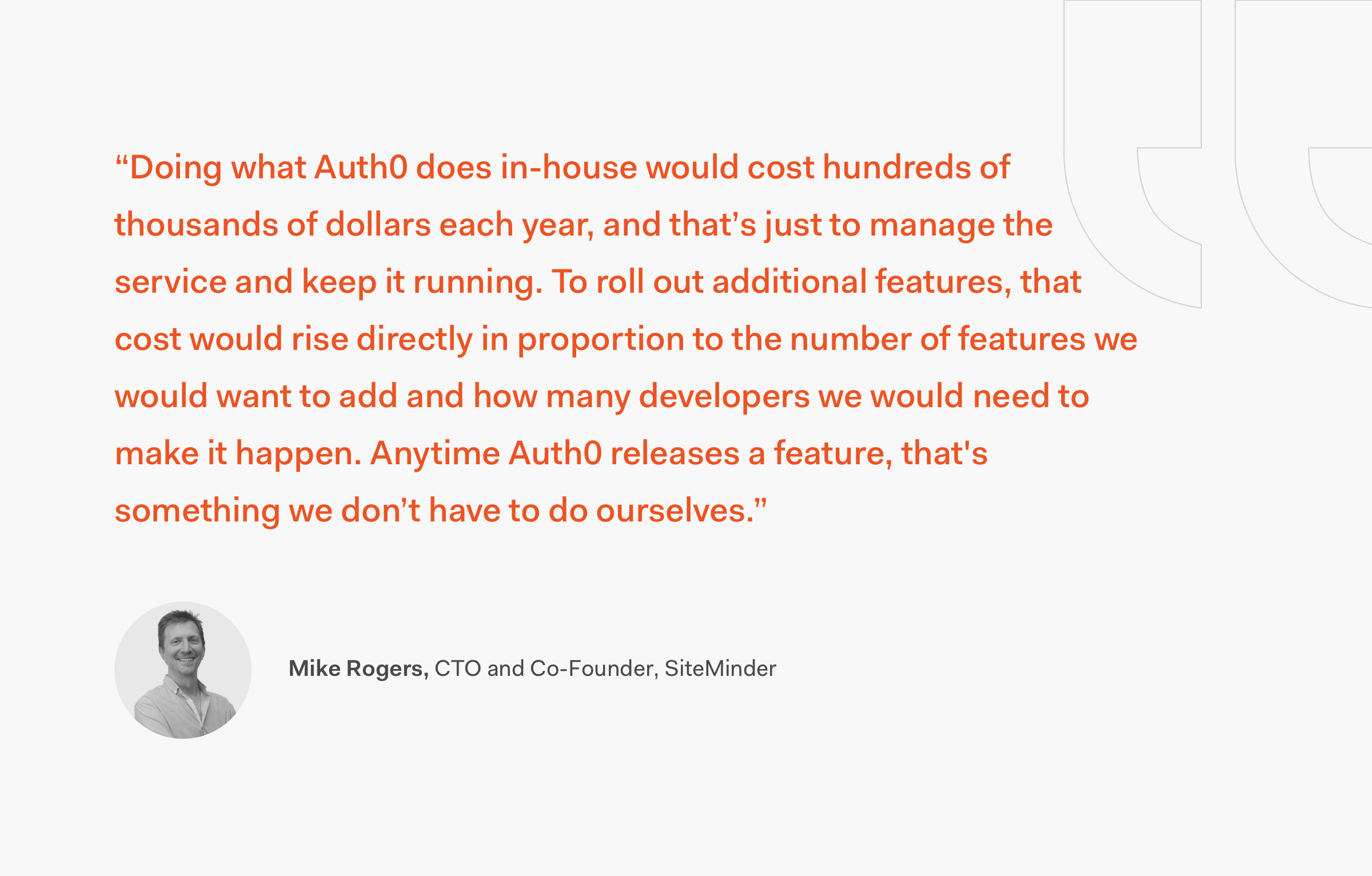 Mike Rogers CTO SiteMinder Quote