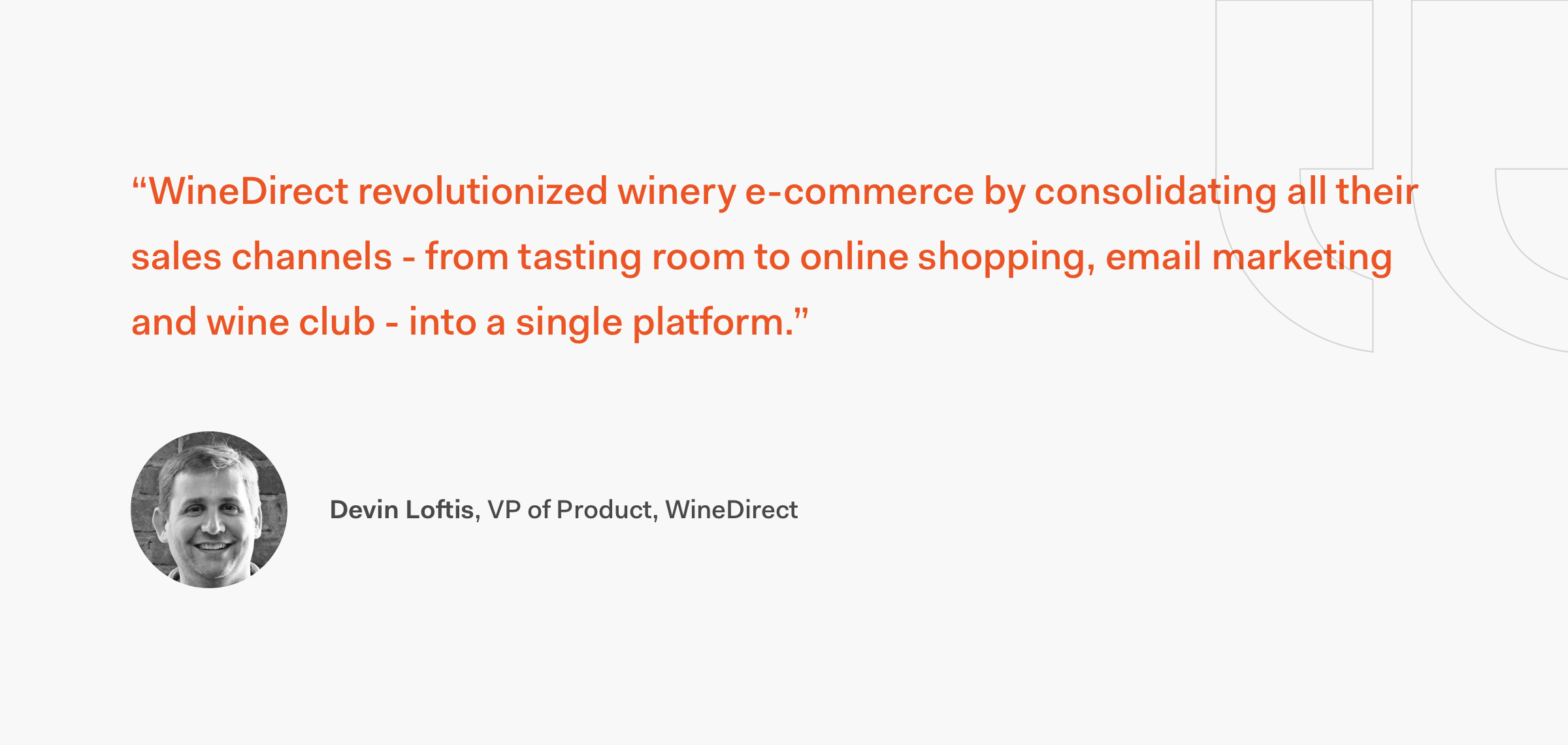 Devin Loftis WineDirect Quote